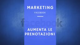 Come aumentare le prenotazioni con Facebook